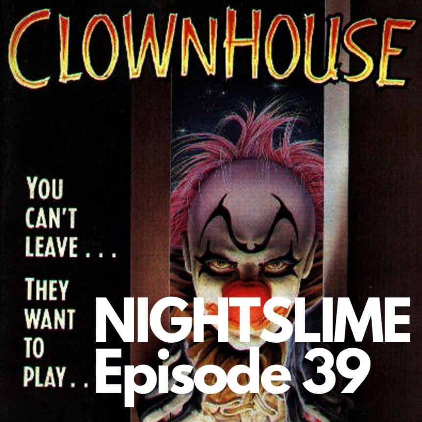 S02E03 [39]: Trzydziestolecie Clownhouse, czyli Kevin sam w domu…umiera