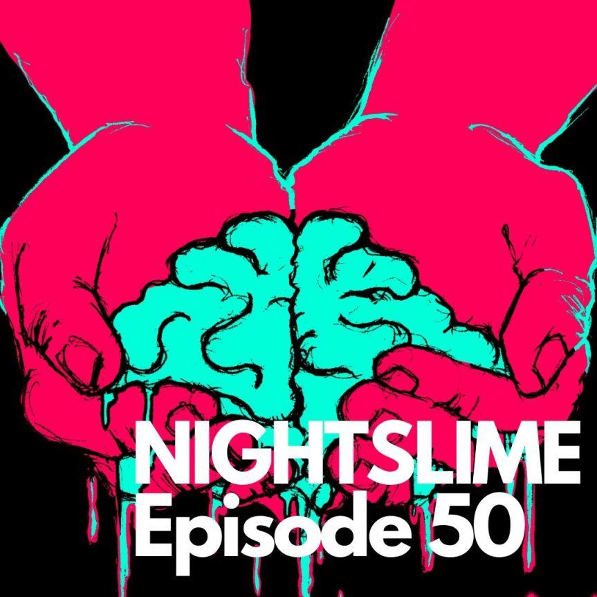S02E14 [50]: Nightslime 50 – Ostatecznestarcie